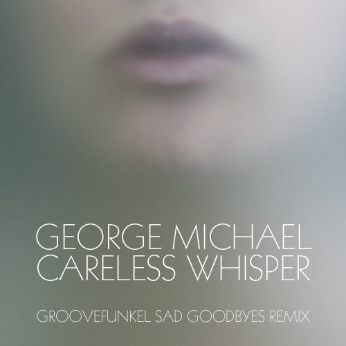 Groovefunkel Remixes » Album » 12 George Michael